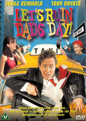 Rent Let's Ruin Dad's Day! (aka Coming Unglued) Online DVD Rental