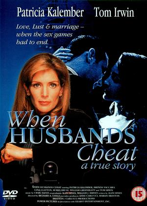 Rent When Husbands Cheat: A True Story Online DVD Rental