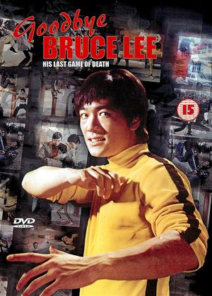 Rent Goodbye Bruce Lee: His Last Game of Death (aka Xin si wang you xi) Online DVD Rental