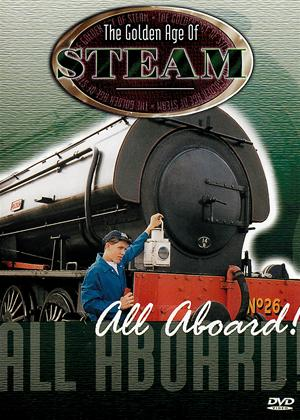 The Golden Age of Steam: All Aboard Online DVD Rental