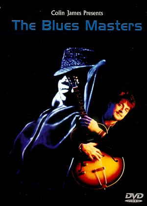 Colin James Presents the Blues Masters Online DVD Rental