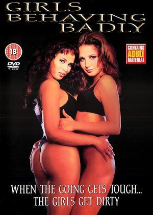 Rent Girls Behaving Badly Online DVD Rental