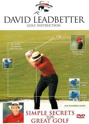Rent David Leadbetter: Simple Secrets for Great Golf Online DVD Rental