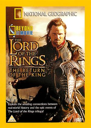 Rent National Geographic: Beyond the Movie: The Lord of the Rings: Return of the King Online DVD Rental