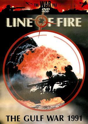 Line of Fire: The Gulf War 1991 Online DVD Rental