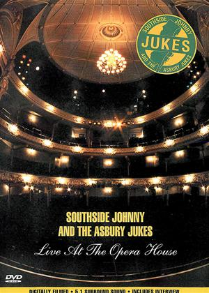 Rent Southside Johnny and the Asbury Jukes: Live at the Opera House Online DVD Rental