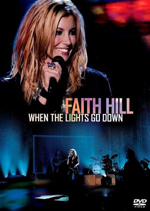Rent Faith Hill: When the Lights Go Down Online DVD Rental