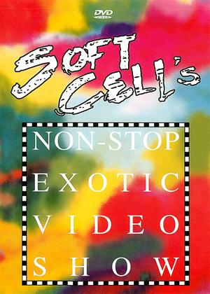 Soft Cell: Non Stop Exotic Video Show Online DVD Rental