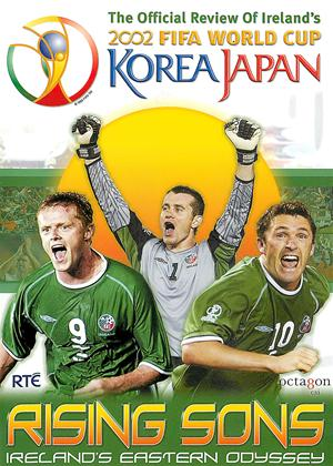 Rising Sons: The Story of Ireland's World Cup 2002 Online DVD Rental