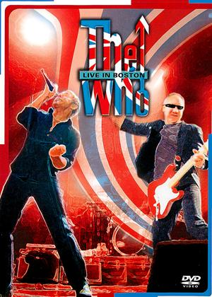 Rent The Who: Live in Boston Online DVD Rental
