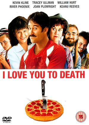 I Love You to Death Online DVD Rental