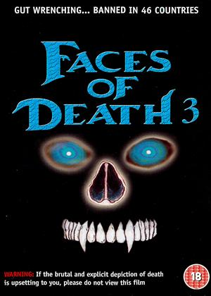 Faces of Death 3 Online DVD Rental