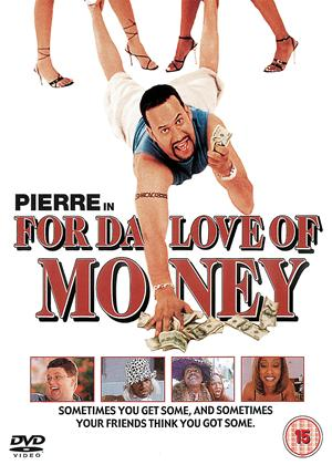For da Love of Money Online DVD Rental