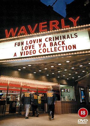 Rent Fun Lovin Criminals: Love Ya Back Online DVD Rental