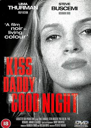 Kiss Daddy Goodnight Online DVD Rental