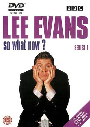 Rent Lee Evans: So What Now?: Series 1 Online DVD Rental