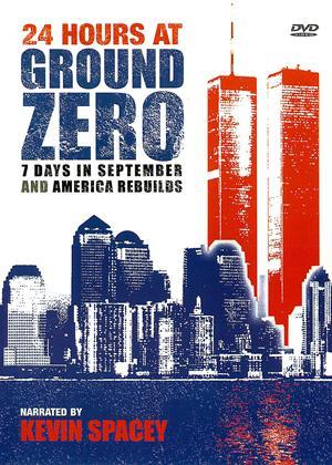 Rent 24 Hours at Ground Zero / 7 Days in September / America Rebuilds Online DVD Rental