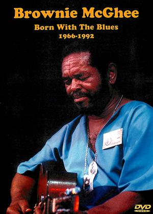 Brownie McGhee: Born with the Blues: 1966-1992 Online DVD Rental