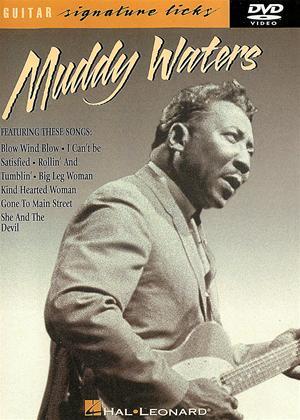 Rent Muddy Waters: Guitar Signature Licks Online DVD Rental