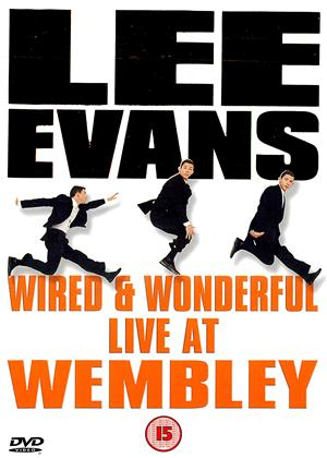 Lee Evans: Wired and Wonderful: Live at Wembley Online DVD Rental