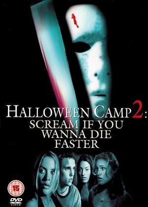 Rent Halloween Camp 2: Scream If You Wanna Die Faster Online DVD Rental