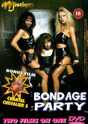 Rent Bondage Party / Chantal Chevalier 5 Online DVD Rental