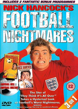 Nick Hancock: Football Hell / Football Nightmares / Football Doctor Online DVD Rental