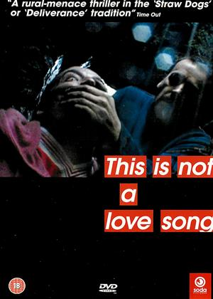 This Is Not a Love Song Online DVD Rental