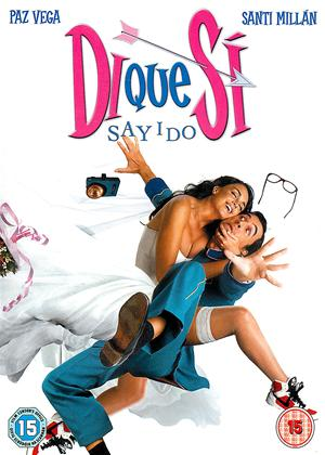 Rent Say I Do (aka Di Que Si) Online DVD Rental