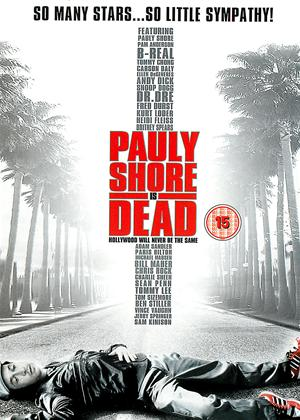 Pauly Shore Is Dead Online DVD Rental