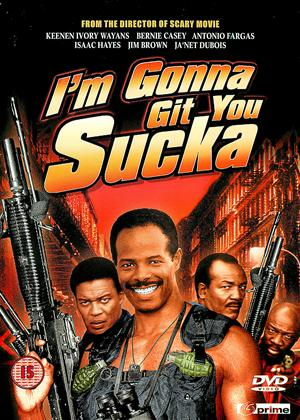 I'm Gonna Git You Sucka Online DVD Rental
