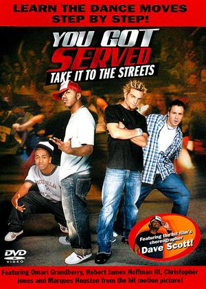 Rent You Got Served: Take It to the Streets Online DVD Rental