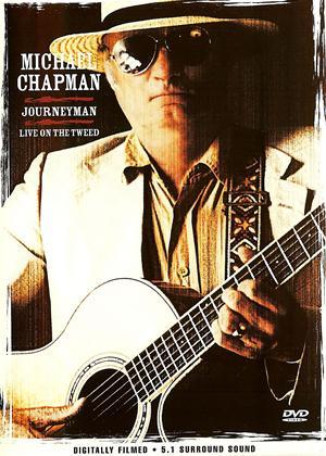 Michael Chapman: Journeyman: Live on the Tweed Online DVD Rental
