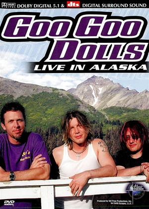Rent Goo Goo Dolls: Live in Alaska Online DVD Rental