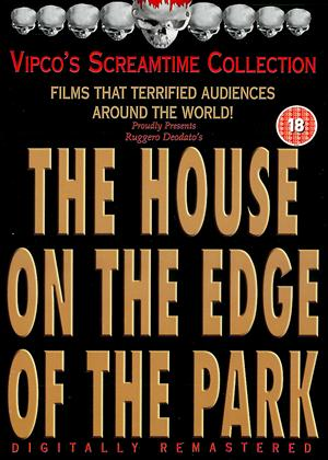 Rent The House on the Edge of the Park (aka La casa sperduta nel parco) Online DVD Rental