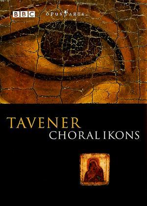 Tavener: Choral Ikons Online DVD Rental