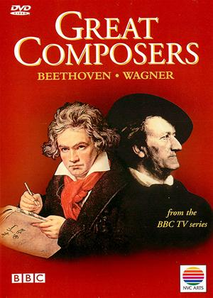 Rent Great Composers: Vol.2: Beethoven and Wagner Online DVD Rental