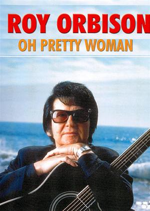 Rent Roy Orbison: Oh Pretty Woman Online DVD Rental