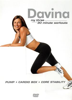 Rent Davina: My Three 30 Minute Workouts Online DVD Rental