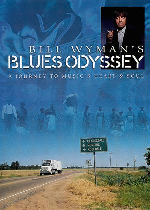 Bill Wyman: Blues Odyssey Online DVD Rental