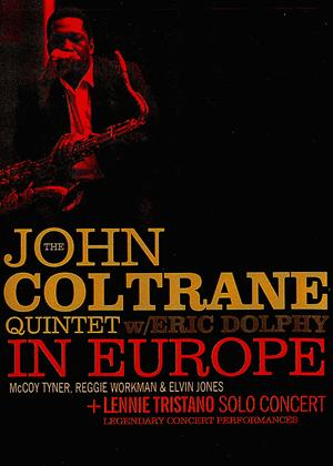 The John Coltrane Quintet: Live in Europe Online DVD Rental