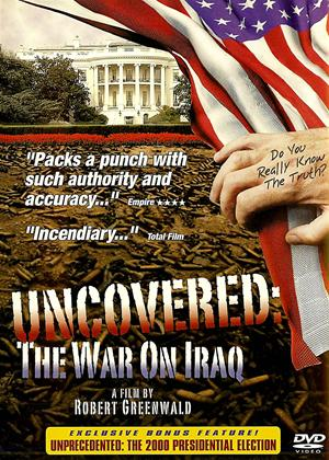 Uncovered: The War on Iraq Online DVD Rental
