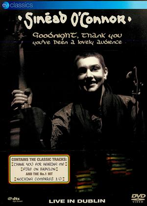 Sinead O'Connor: Goodnight, Thank You, You've Been a Lovely Audience Online DVD Rental