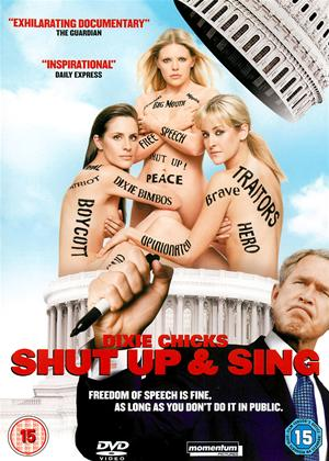 The Dixie Chicks: Shut Up and Sing Online DVD Rental