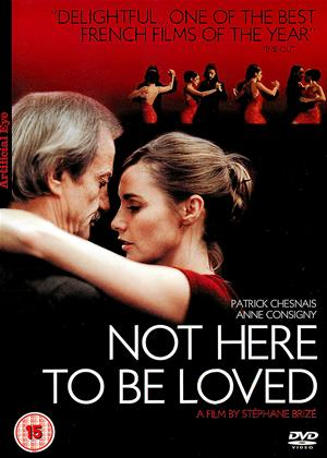 Rent Not Here to Be Loved (aka Je ne suis pas là pour être aimé) Online DVD Rental