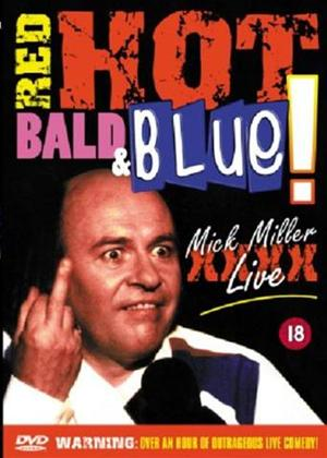 Rent Mick Miller: Red Hot, Bald and Blue Online DVD Rental
