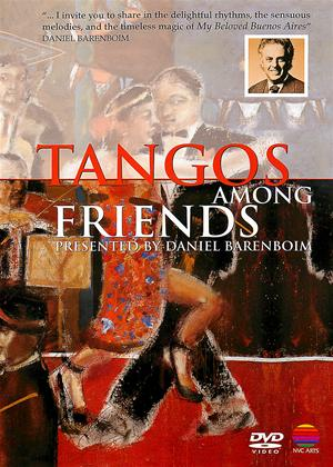 Daniel Barenboim: Tangos Among Friends Online DVD Rental