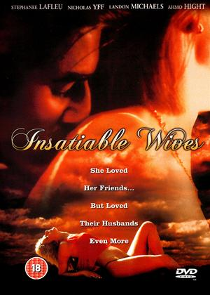 Insatiable Wives Online DVD Rental