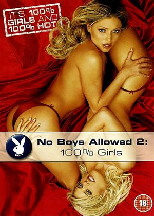 Playboy: No Boys Allowed 2: 100% Girls Online DVD Rental