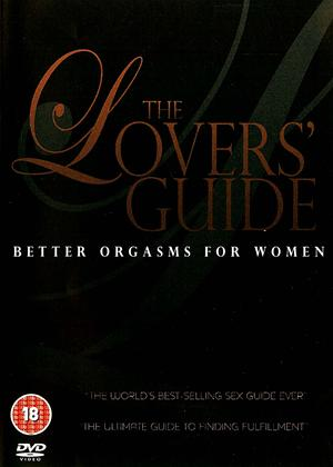 The Lover's Guide: Better Orgasms for Women Online DVD Rental